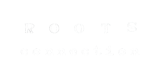 ROOTS CONNECTION